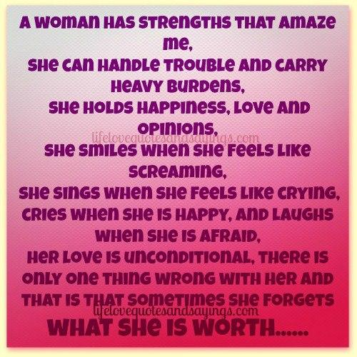 a woman has strenght that amaze me